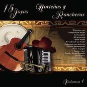 15 Joyas Norteas Y Rancheras Vol. Uno Songs