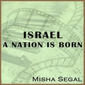 Israel - A Nation is Born Songs