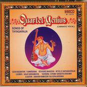 Quartet Genius - Songs Of Thyagaraja Songs