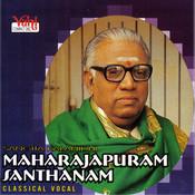 Maharajapuram Santhanam - 05 Songs