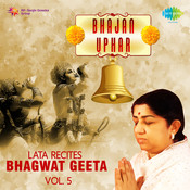 Bhajan Uphar Lata Recites Bhagwat Geeta Vol 5 Songs