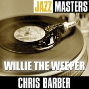 Jazz Masters: Willie The Weeper Songs