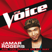 Are You Gonna Go My Way (The Voice Performance) Songs