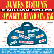 Papa's Got A Brand New Bag Songs