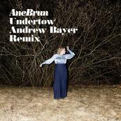 Undertow (Andrew Bayer Remix) Songs
