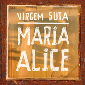 Maria Alice Songs