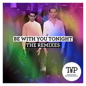 Be With You Tonight (The Remixes) Songs