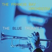 The Blue Trumpet Songs