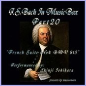 Bach In Musical Box 20 / French Suite No.4 E Flat Major Bwv815 Songs