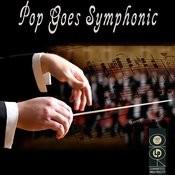 Pop Goes Symphonic Songs