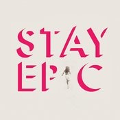 Stay Epic Songs