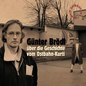 Günter Brödl über die Geschichte vom Ostbahn-Kurti (frisch gemastert) Songs