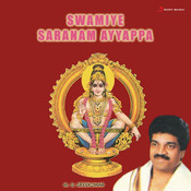 Swamiye Saranamayyappa Songs