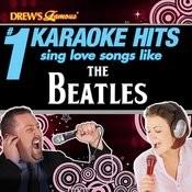 Drew's Famous # 1 Karaoke Hits: Sing Love Songs Like The Beatles Songs