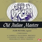 Old Italian Masters (Remastered Historical Recording) Songs
