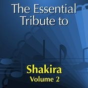 The Essential Tribute To Shakira Vol. 2 Songs