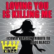 Loving You Is Killing Me Songs