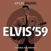 Elvis '59 - 4 Track Ep (Remastered) Songs