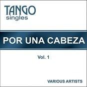 Tango Singles - Por Una Cabeza - Vol. 1 Songs