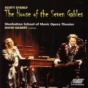 The House Of The Seven Gables Songs