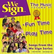 We Sign Fun Time & Play Time Songs Songs