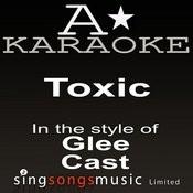 Glee Cast - Toxic (Karaoke Audio Version) Songs