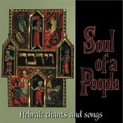 Hebraic Chants And Songs - The Soul Of A People Songs