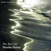 The Best Of Martin Denny Songs