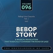 Bebop Live Concerts Vol. 7 (1947) Songs