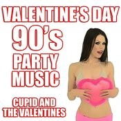 Valentine's Day 90's Party Music Songs