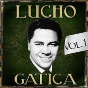 Lucho Gatica. Vol. 1 Songs