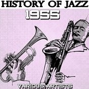 History Of Jazz 1955 Songs