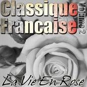 Classique Francaise - La Vie En Rose Volume 2 Songs