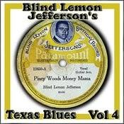 Blind Lemon Jefferson's Texas Blues Vol 4 Songs
