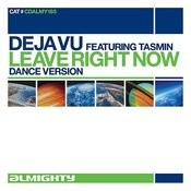 Leave Right Now (Feat. Tasmin) Songs