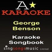 Karaoke Songbook (Originally Performed By George Benson) [Karaoke Audio Versions] Songs