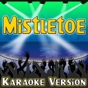 Mistletoe (Karaoke Version) Songs