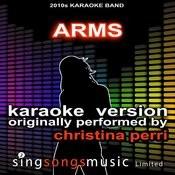 Arms (Originally Performed By Christina Perri) [Audio Karaoke Version] Songs