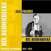 Jazz Figures / Bix Beiderbecke (1924-1928) Songs