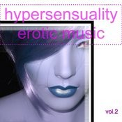 Hypersensuality Erotic Music Vol.2 Songs