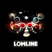 Lowline Songs
