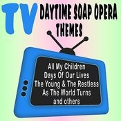 Tv Daytime Soap Opera Themes Songs
