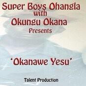 Okanawe Yesu 4 Song