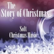 Soft Christmas Music - The Story Of Christmas Songs