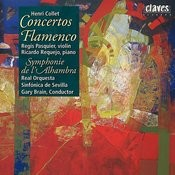 Henri Collet : Concerto Flamenco For Violin - Concerto Flamenco For Piano - Symphonie De L'alhambra Songs