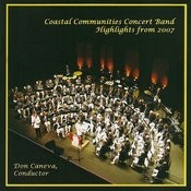 Coastal Communities Concert Band - Highlights From 2007 Songs