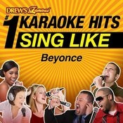 Drew's Famous #1 Karaoke Hits: Sing Like Beyonce Songs
