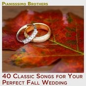 40 Classic Songs For Your Perfect Fall Wedding Songs
