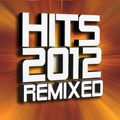 Hits 2012 Remixed Songs