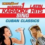 Drew's Famous #1 Latin Karaoke Hits: Sing Cuban Classics Songs